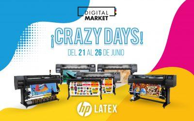 CRAZY DAYS HP Latex